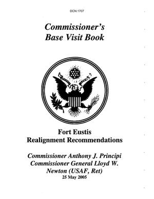 Primary view of object titled 'Commissioner's Base Briefing Book - Ft Eustis Realignment Recommendations'.