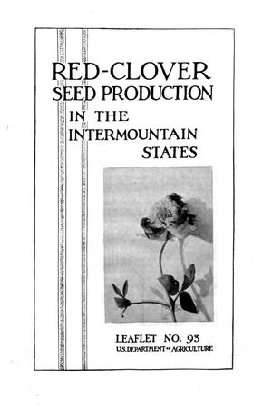 Primary view of object titled 'Red-Clover Seed Production in the Intermountain States.'.
