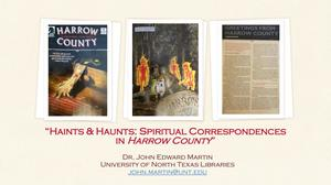 Primary view of object titled 'Haints & Haunts: Spiritual Correspondence in Harrow County'.