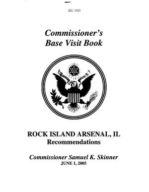 Primary view of object titled 'Commissioner's Base Briefing Book - Rock Island Arsenal, IL Recommendations'.