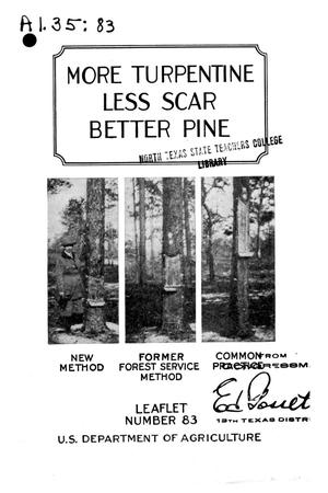 Primary view of More Turpentine, Less Scar, Better Pine.