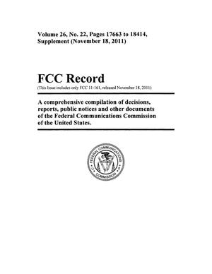 Primary view of object titled 'FCC Record, Volume 26, No. 22, Pages 17663 to 18414, Supplement (November 18, 2011)'.