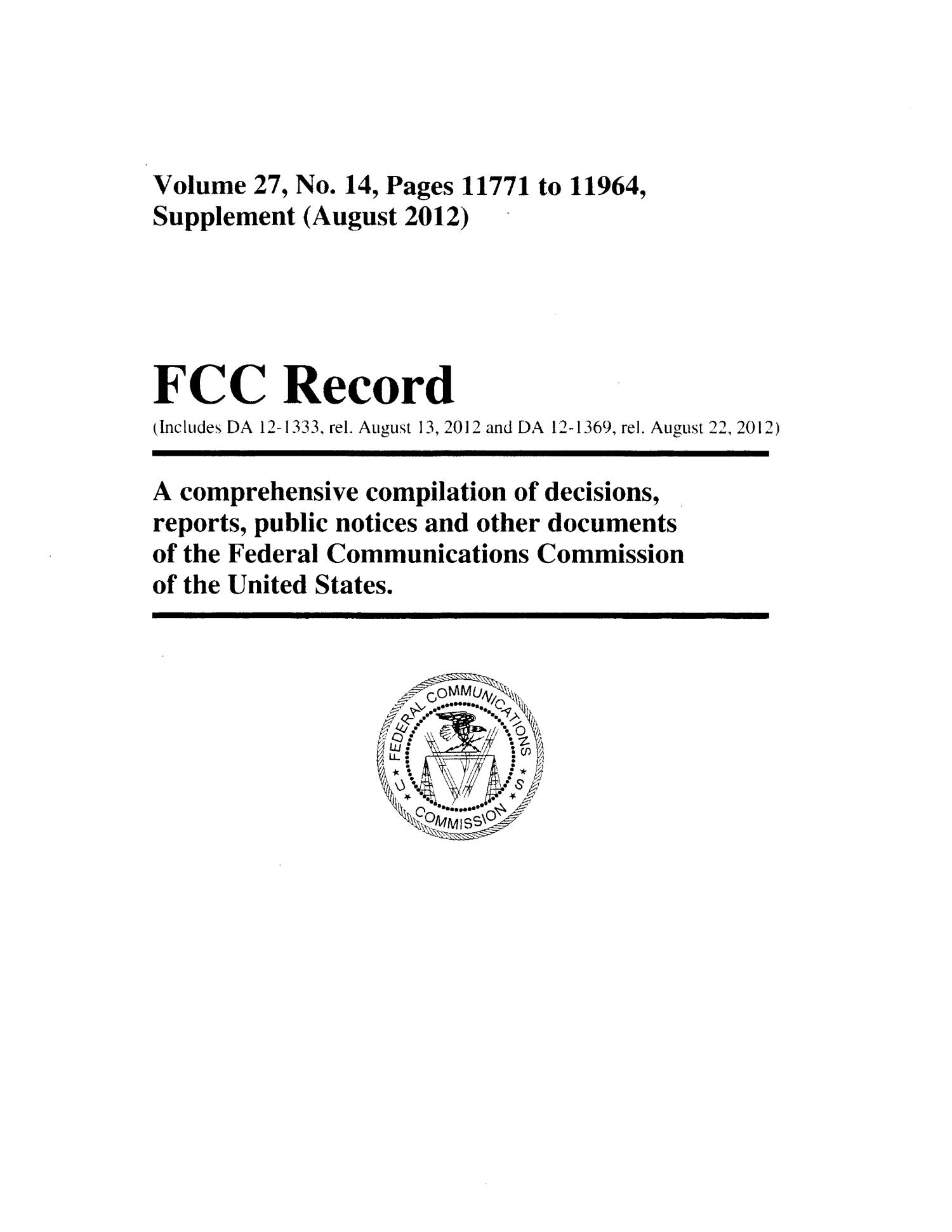 FCC Record, Volume 27, No. 14, Pages 11771 to 11964, Supplement (August 2012)                                                                                                      Title Page