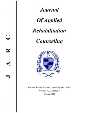 Primary view of object titled 'Journal of Applied Rehabilitation Counseling, Volume 43, Number 4, Winter 2012'.