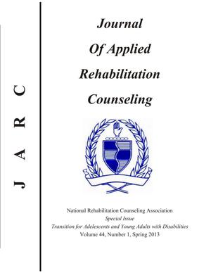 Journal of Applied Rehabilitation Counseling, Volume 44, Number 1, Spring 2013