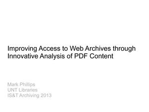 Primary view of object titled 'Improving Access to Web Archives through Innovative Analysis of PDF Content'.