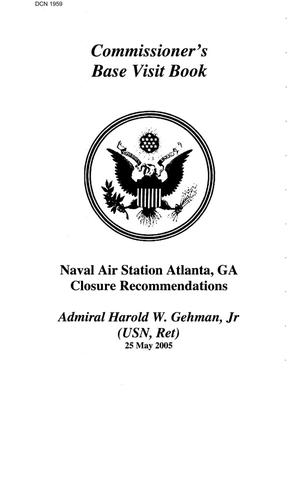 Primary view of object titled 'Commission Base Visit Book - NAS Atlanta  25 May 2005'.