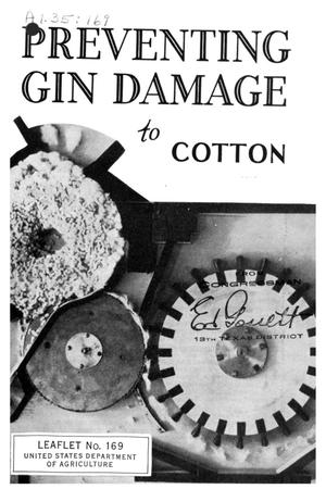 Preventing gin damage to cotton.