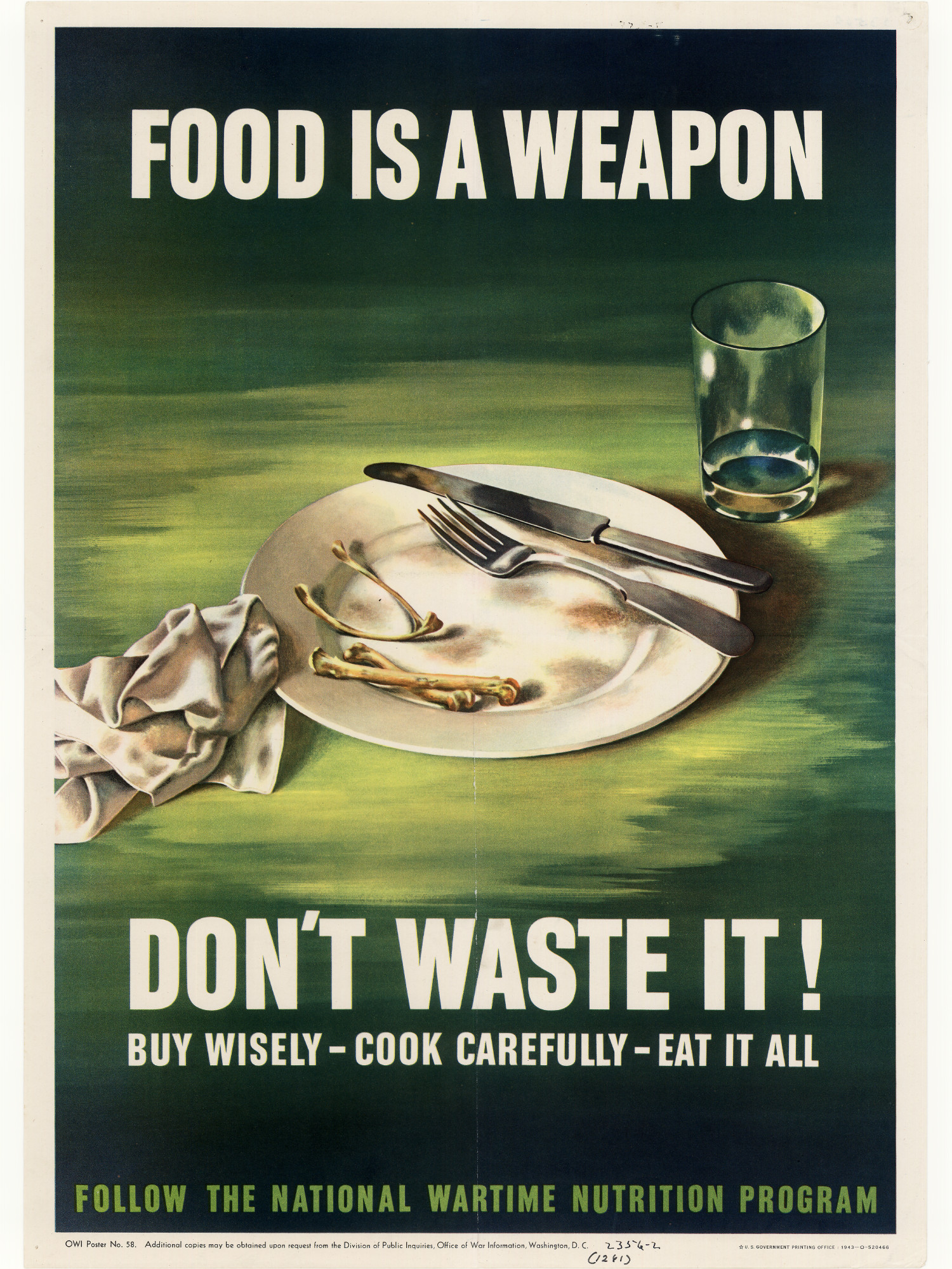 food is a weapon   don u0026 39 t waste it    buy wisely