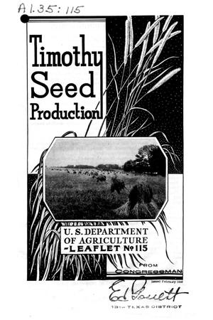 Primary view of object titled 'Timothy seed production.'.