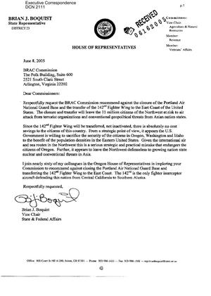 Primary view of object titled 'Letter dated 8 June, 2005 to the BRAC Commission from Oregon State Representative Brian J. Boquist'.