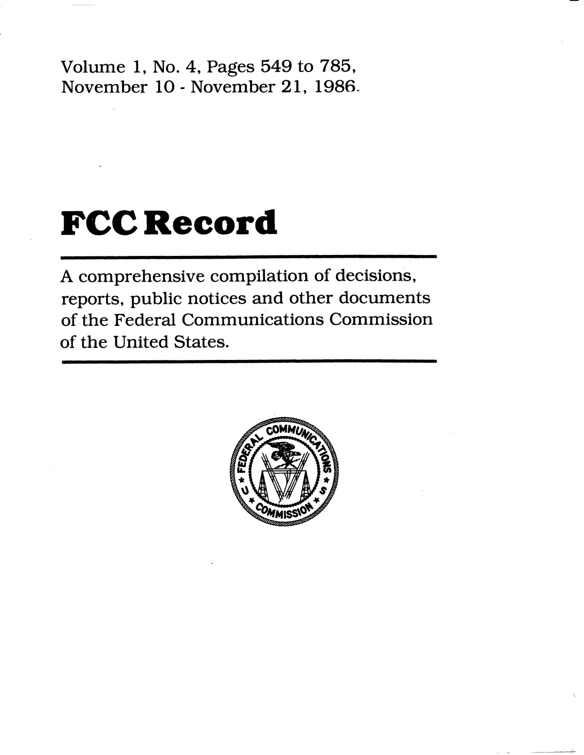 FCC Record, Volume 1, No. 4, Pages 549 to 785, November 10 - November 21, 1986                                                                                                      Front Cover