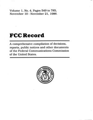 FCC Record, Volume 1, No. 4, Pages 549 to 785, November 10 - November 21, 1986