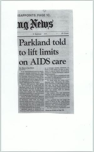 Primary view of [Clipping: Parkland told to lift limits on AIDS care]