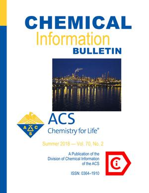 Primary view of object titled 'Chemical Information Bulletin, Volume 70, Number 2, Summer 2018'.