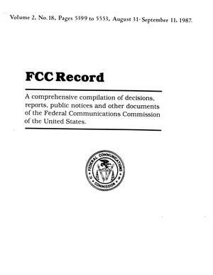 Primary view of object titled 'FCC Record, Volume 2, No. 18, Pages 5399 to 5553, August 31 - September 11, 1987'.