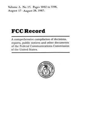 Primary view of object titled 'FCC Record, Volume 2, No. 17, Pages 5002 to 5398, August 17 - August 28, 1987'.