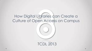 Primary view of object titled 'How Digital Libraries can Create a Culture of Open Access on Campus'.