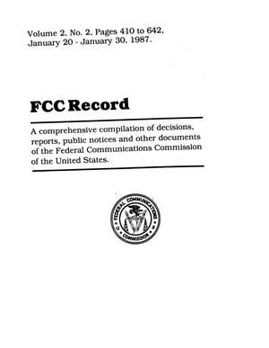 Primary view of object titled 'FCC Record, Volume 2, No. 2, Pages 410 to 642, January 20 - January 30, 1987'.
