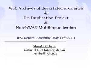Primary view of Web Archives of devastated area sites & De-Duplication Project & NutchWAX Multilingualization