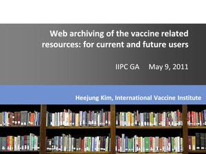 Primary view of Web archiving of the vaccine related resources: for current and future users