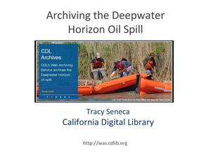 Primary view of Archiving the Deepwater Horizon Oil Spill