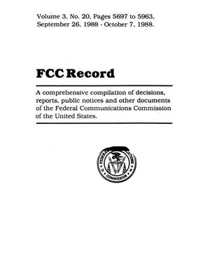 Primary view of object titled 'FCC Record, Volume 3, No. 20, Pages 5697 to 5963, September 26 - October 7, 1988'.