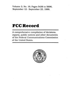 Primary view of object titled 'FCC Record, Volume 3, No. 19, Pages 5435 to 5696, September 12 - September 23, 1988'.
