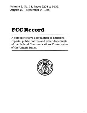 Primary view of object titled 'FCC Record, Volume 3, No. 18, Pages 5208 to 5435, August 29 - September 9, 1988'.