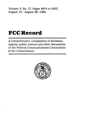 FCC Record, Volume 3, No. 17, Pages 4874 to 5207, August 15 - August 26, 1988