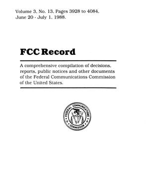 FCC Record, Volume 3, No. 13, Pages 3928 to 4084, June 20 - July 1, 1988