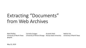 "Primary view of object titled 'Extracting ""Documents"" from Web Archives'."