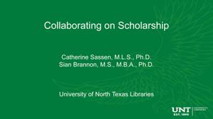 Primary view of Collaborating on Scholarship