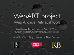 Primary view of WebART: Facilitating Scholarly Use Of Web Archives