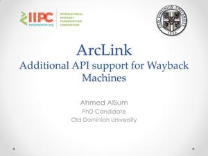 Primary view of ArcLink: Additional API support for Wayback Machines