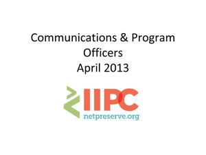 Primary view of IIPC 2013 General Assembly - Officer Updates