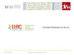 IIPC 2013 General Assembly - New Member Presentation for Valério Pereira da Silva