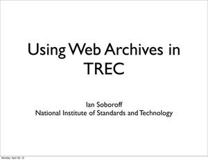 How web archives are used in the Text Retrieval Conference (TREC)