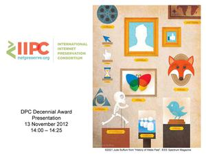 Primary view of 10 years of IIPC panel & discussion - DPC Decennial Award Presentation