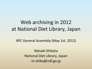 Web Archiving in 2012 at National Diet Library