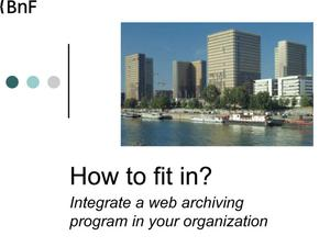 How to Fit In? Integrate a Web Archiving Program in Your Organization