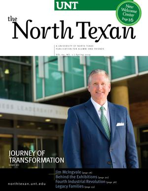The North Texan, Volume 69, Number 1, Spring 2019