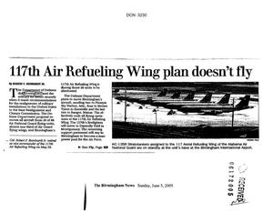 Primary view of object titled 'Article from the Birmingham News - Sunday, June 5, 2005: 117th Air Refueling Wing plan doesn't fly'.
