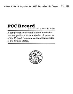 Primary view of object titled 'FCC Record, Volume 4, No. 26, Pages 8619 to 8975, December 18 - December 29, 1989'.