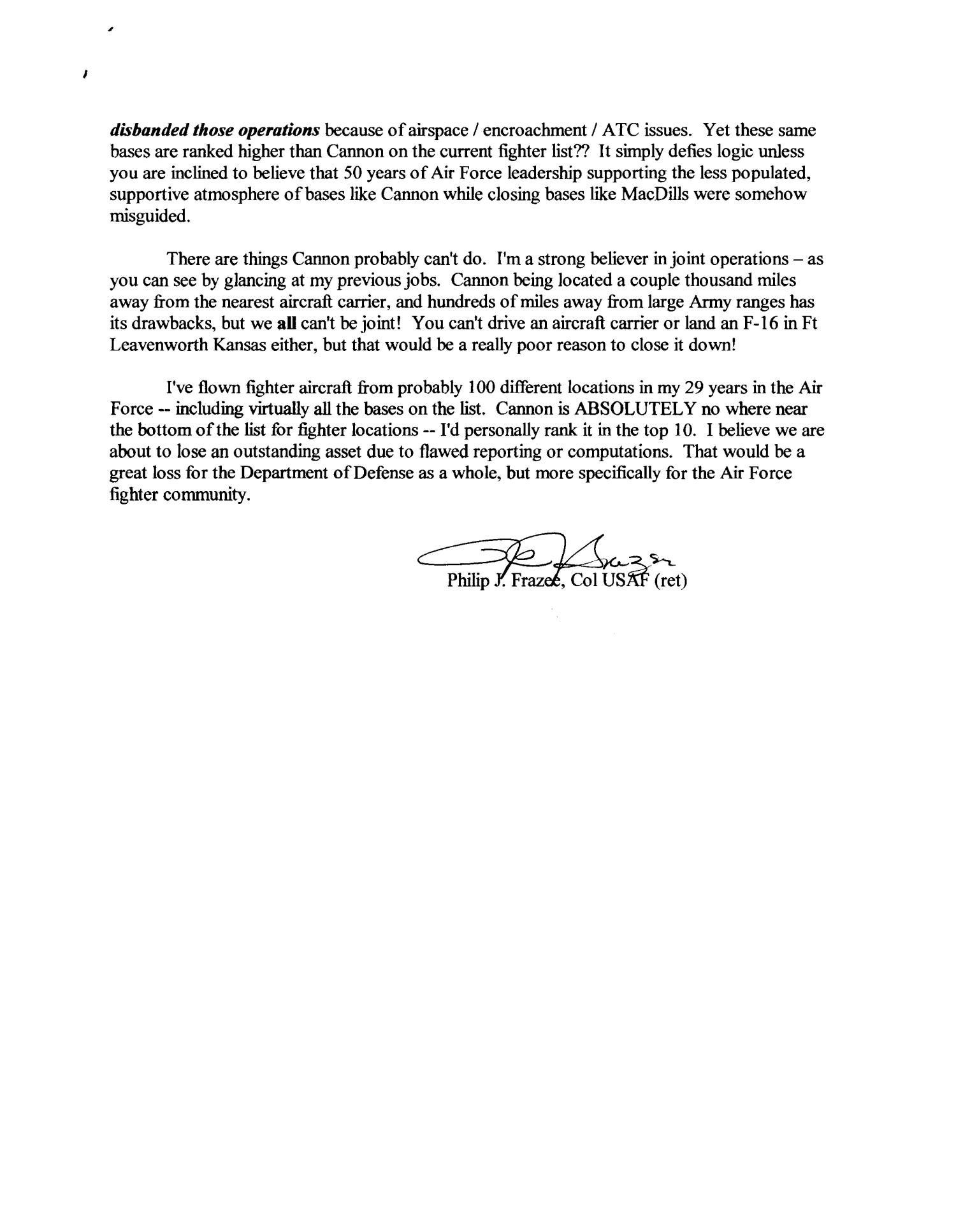 Letter from Philip J. Frazee to the Commission in support of Cannon AFB.                                                                                                      [Sequence #]: 3 of 3