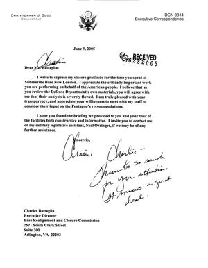 Primary view of object titled 'Executive Correspondence – Letter dtd 06/06/05 to BRAC Commission Executive Director Charlie Battaglia from CT Senator Christopher Dodd'.