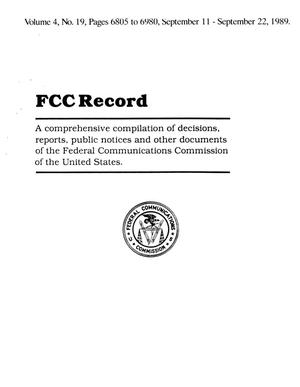 Primary view of object titled 'FCC Record, Volume 4, No. 19, Pages 6805 to 6980, September 11 - September 22, 1989'.