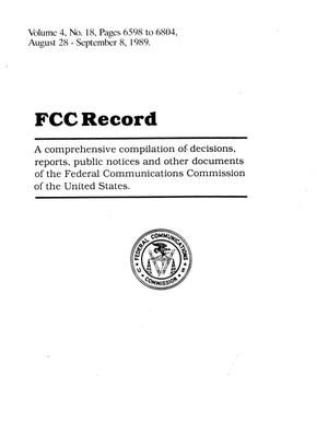 FCC Record, Volume 04, No. 18, Pages 6598 to 6804, August 28-September 8, 1989