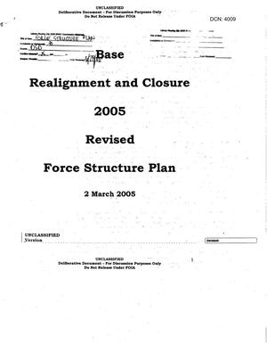 Primary view of object titled 'OSD Base Realignment and Closure 2005 Revised Force Structure Plan dtd 2 March 2005'.