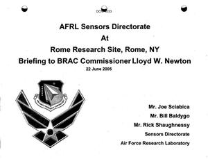 Primary view of object titled 'Base Input from BRAC Commission Visit to AFRL, Rome Research Site, NY dtd 22 June 2005'.